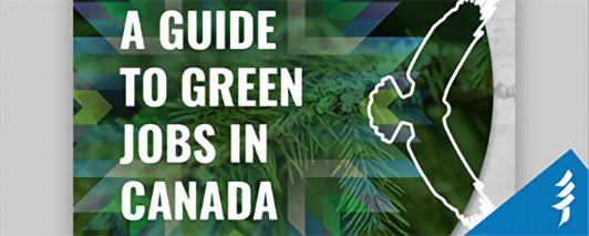 Guide to Green Jobs in Canada