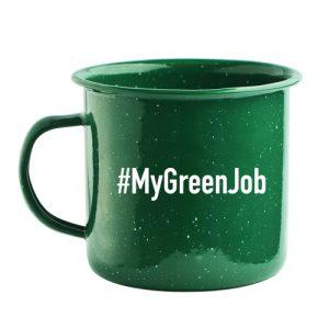 green steel mug with #MyGreenJob hashtag