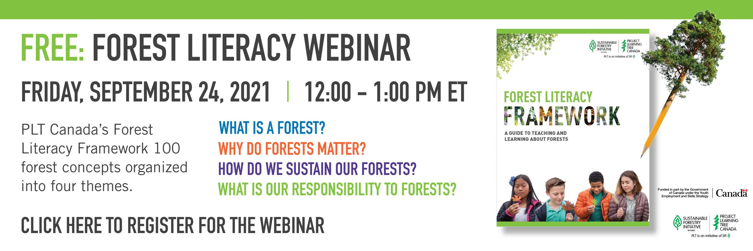 Forest literacy webinar banner. Friday, Sept. 24, 2021 from 12-1pm EST. Click to register!