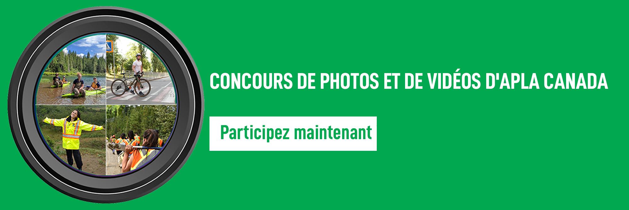 Concours de photos et de vidéos d'APLA Canada. Participez maintenant!